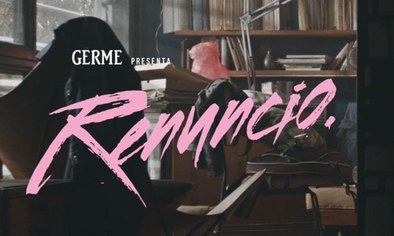 GERME<br />Renuncio